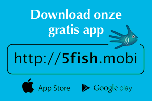 download onze gratis app via 5fish.mobi